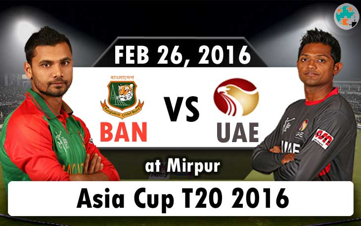 bangladesh vs uae asia cup 2016 match 3