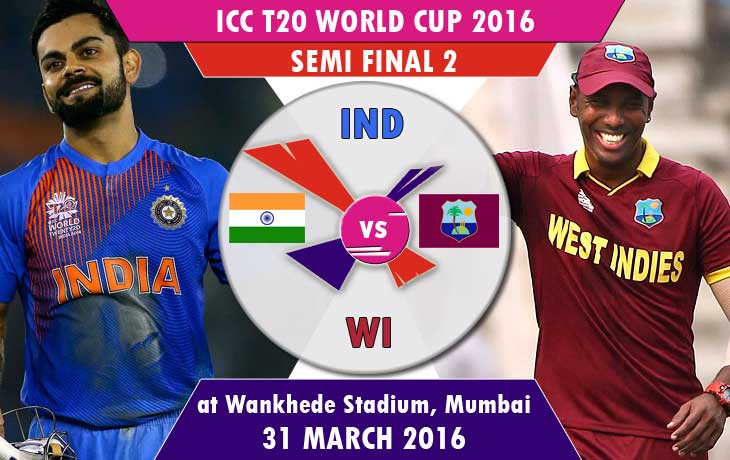 india vs west indies t20 world cup semi final 2 2016