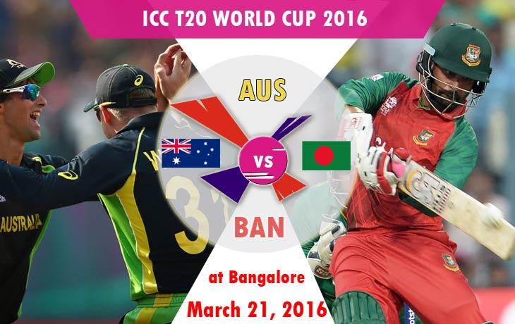 austrailia vs bangladesh icc t20 world cup 2016