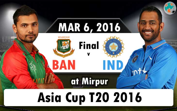 bangladesh vs india final asia cup t20 2016