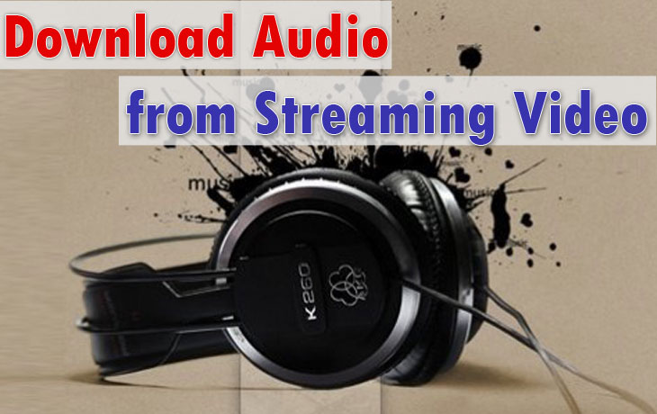 Audio File from Streaming Video