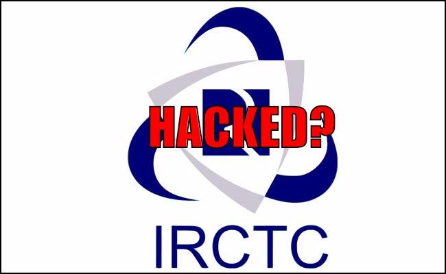 IRCTC Hacked