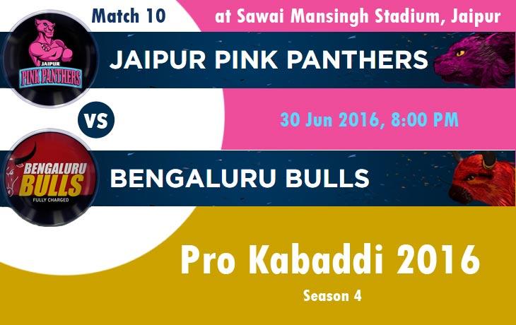 Jaipur Pink Panthers VS Bengaluru Bulls
