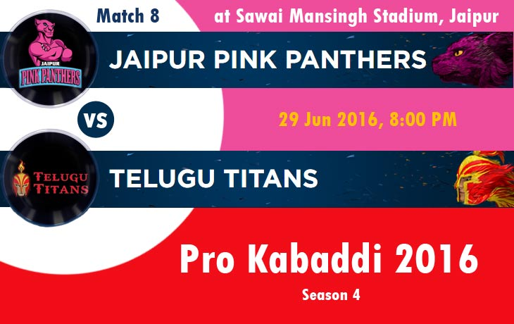 Jaipur Pink Panthers vs Telugu Titans (JAI vs HYD)