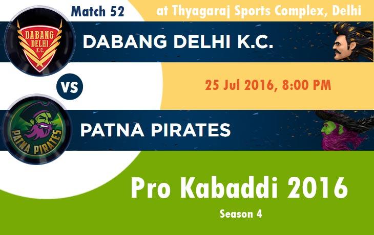 Dabang Delhi K.C. vs Patna Pirates pro kabaddi 2016 live stream scores