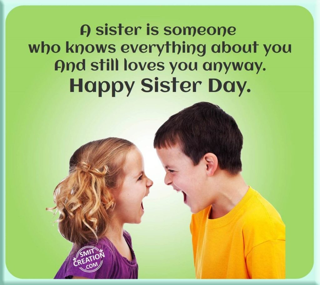 Happy National Sister's day from Brother
