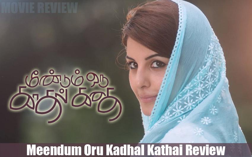 Meendum Oru Kadhal Kathai Review