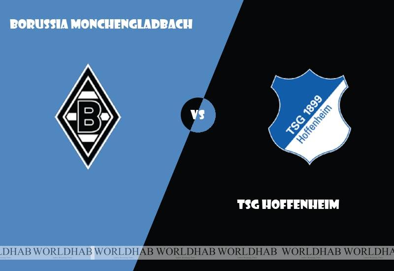 Borussia Monchengladbach vs TSG Hoffenheim Football Live Streaming, Lineup, Score Bundesliga