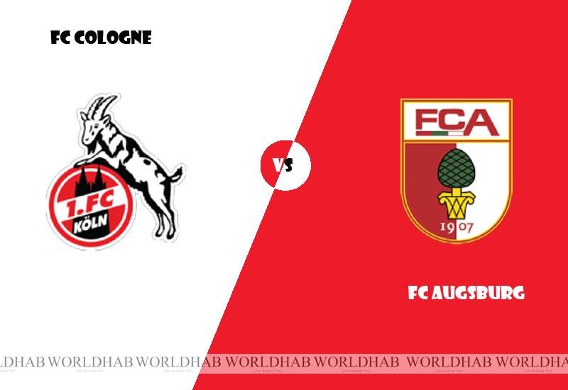 FC Cologne vs Augsburg Football Live Streaming, Lineup, Score Bundesliga
