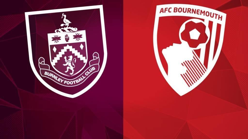 Burnley vs Bournemouth AFC Live
