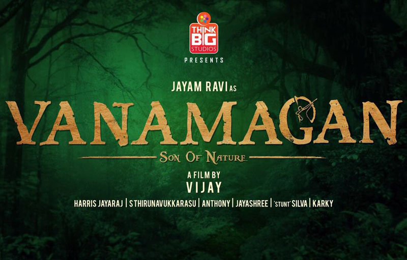 Vanamagan Movie Cast and Crew Jayam Ravi, Sayesha Saigal