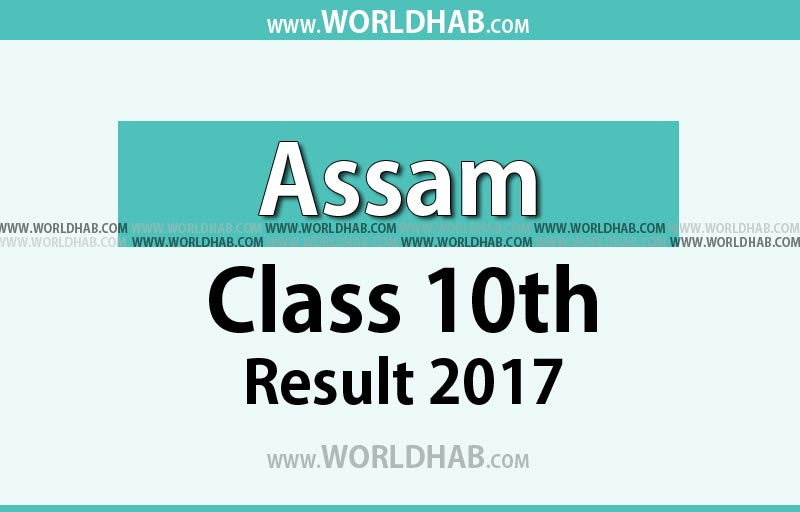 Assam SEBA HSLC 10th Result 2017 available at results.sebaonline.org, resultsassam.nic.in