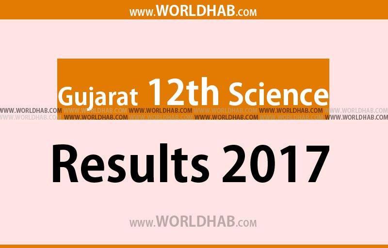 Gujarat GSHSEB HSC 12th Science Result 2017