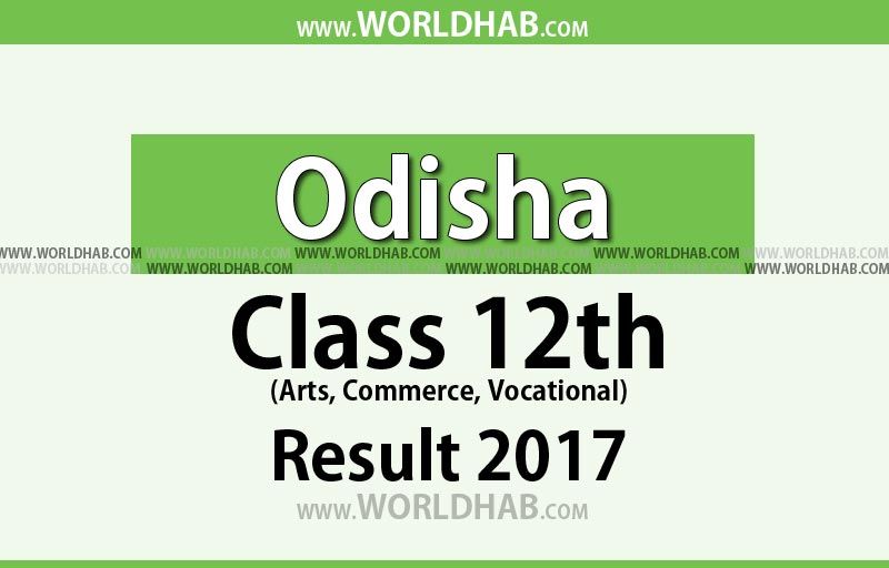 Odisha Plus 2 Result 2017 to declare at 11 AM TODAY - Check Odisha +2 Result 2017
