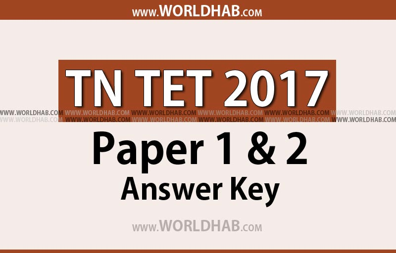TN TET 2017 paper 1 and 2 answer key