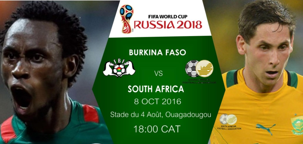 South Africa vs Burkina Faso Live Streaming - FIFA World Cup Qualifier 2018