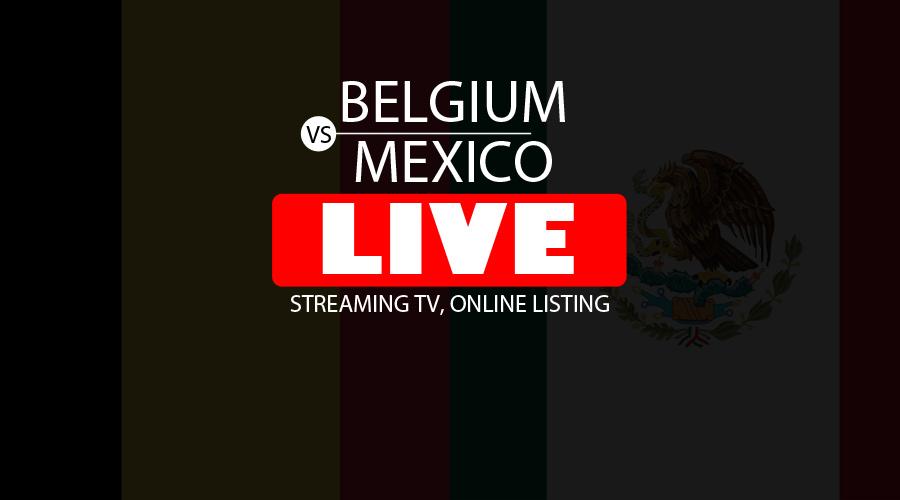 Belgium vs Mexico Live