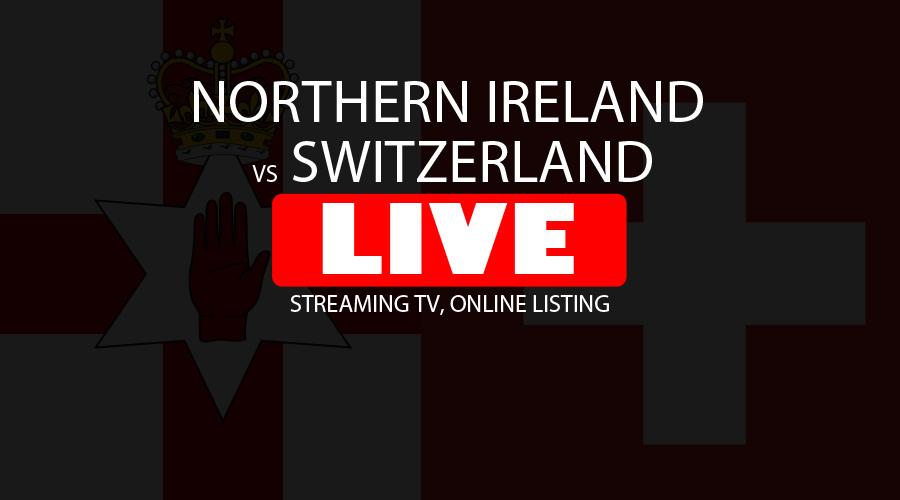 Northern Ireland vs Switzerland