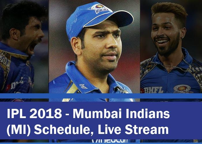 IPL 2018 - MI schedule