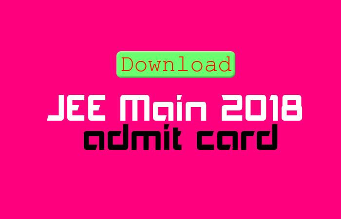 JEE Main 2018 admit card