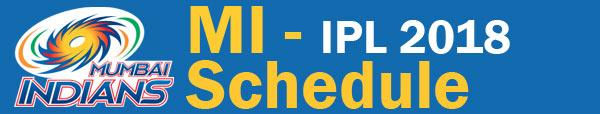 MI schedule - IPL 2018