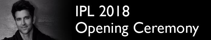 IPL 2018 Opening Ceremony