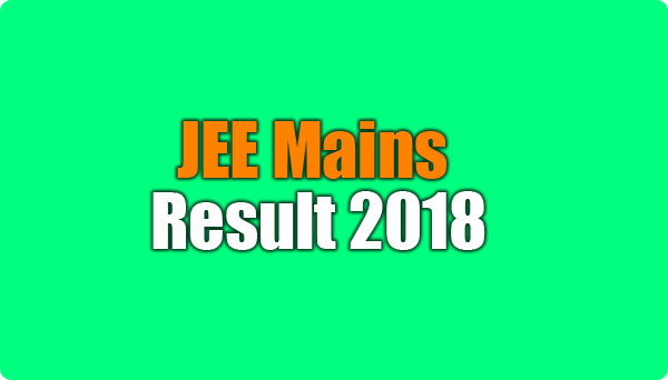 JEE Mains Result 2018