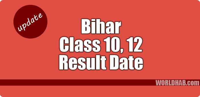 Bihar 10th 12th result date