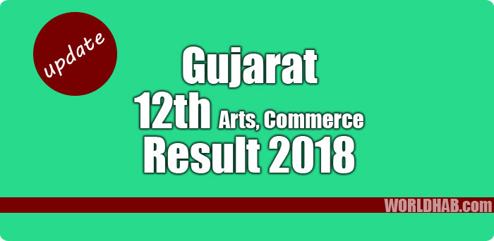 GSEB HSC Result 2018 Gujarat 12th Commerce, Arts results