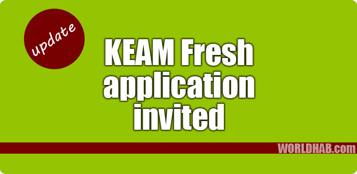 KEAM Kerala 2018 Fresh applications invited