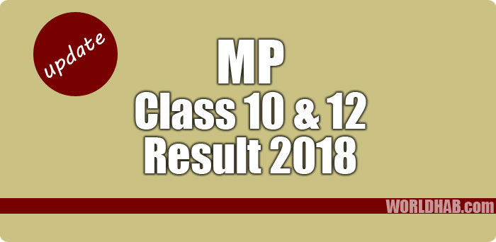 MP class 10th 12th results 2018