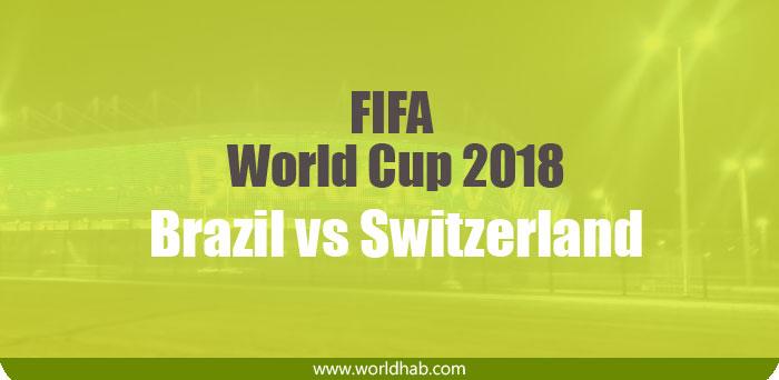 Brazil vs Switzerland Live