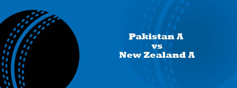 Pakistan A vs New Zealand A