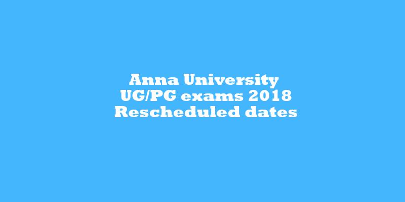 Anna University UG/PG exams 2018 postponed