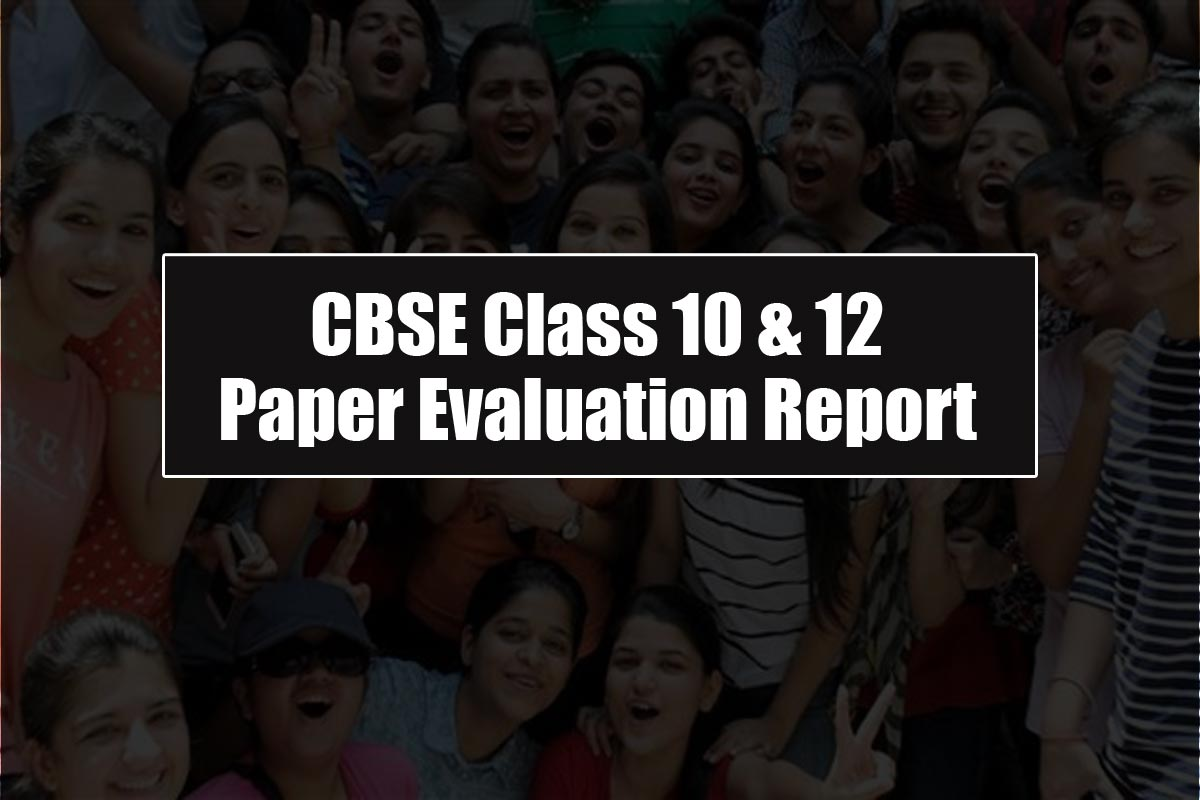 CBSE class 12 and 12 2019 Paper Evaluation Report